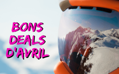 Bons Deals d'Avril